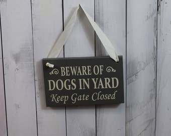 DOGS IN Yard Sign/Keep Gate Closed/You Pick Color/Outdoor sign/Pet Sign/Wood Sign/Dogs/Dog/Pets/Animals/Yard sign