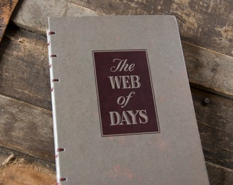 1947 WEB OF DAYS Vintage Lined Journal Notebook