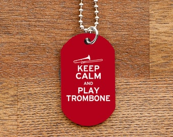 Keep Calm and Play Trombone Dog Tag Necklace for Marching Band Geeks and Musicians