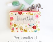 Personalized Women's Gift, Inspirational Quote Cosmetic Bag, Gift from Husband, Personalized Makeup Case, Etsy Gift Ideas MADE TO ORDER