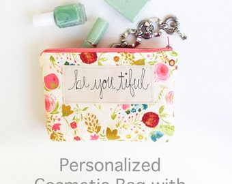 Personalized Womens Gift, Inspirational Quote Cosmetic Bag, Gift from Husband, Personalized Makeup Case, Etsy Gift Ideas MADE TO ORDER