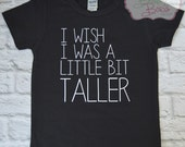 I Wish I Was a Little Bit Taller // Black White Shirt Hipster Baby Boy - Made To Order