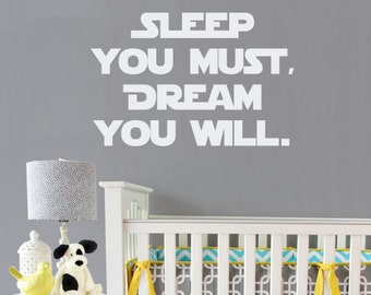 Sleep You Must, Dream You Will | Yoda vinyl wall quote with silhouette | Star Wars style removable text vinyl wall decal