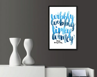 Wibbly Wobbly Timey Wimey - Doctor Who Calligraphy Print // <3