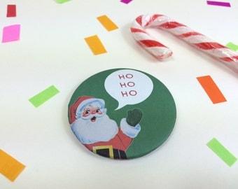Badge Ho Ho Ho Christmas Retro Santa Bottle Green 58mm