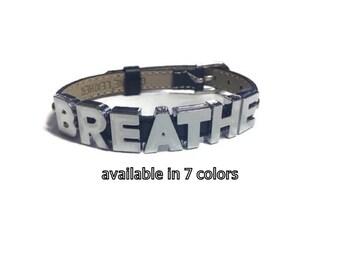 Leather BREATHE Bracelet - 8mm BREATHE Black Strap Wristband Bracelet - BREATHE Jewelry - Inspiration Bracelet