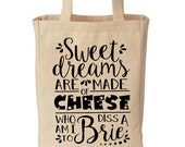 Sweet Dreams Are Made Of Cheese Funny Cotton Canvas Tote - Eco Friendly Reusable Grocery Bag