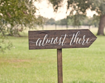 Custom Wedding Sign, Wooden Wedding Sign, Almost There, Wedding Sign, Reception sign, Arrow Sign, Wedding Name Signs, Beach Wedding