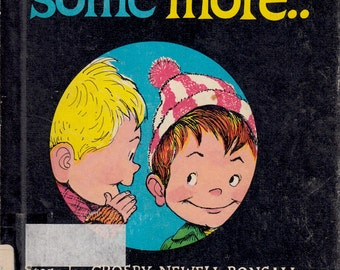 Tell Me Some More by Crosby Newell Bonsall, illustrated by Fritz Siebel