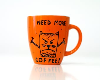 Need more coffee Orange mug Coffee cups Funny gifts Coffee quotes Coffee Addict Funny Mug Caffeine Gift for Coworker Gift Coffee Lover