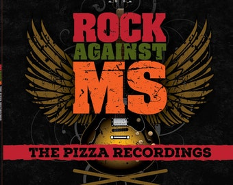 ROCK AGAINST MS: The Pizza Recordings