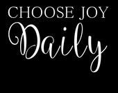 Printable print of choose joy daily, black background,  art, printable artwork, instant download, joy, nursery art, home decor, home goods