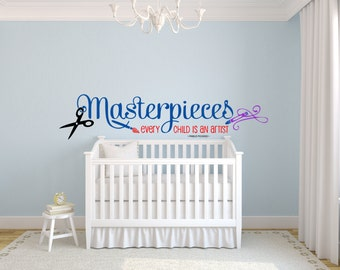Kids Wall Decal - Wall Decals Masterpieces Every Child Is An Artist - Home Wall Decor - Playroom Wall Decals - Nursery - Daycare Wall Decals