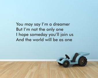 Vinyl Wall Decal Quotes You May Say I'm A Dreamer... Wall Decal Wall Art Sticker