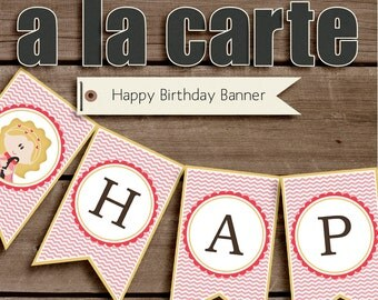 Happy Birthday Banner of your choice from my shop - Printable Birthday Party Decorations INSTANT DOWNLOAD