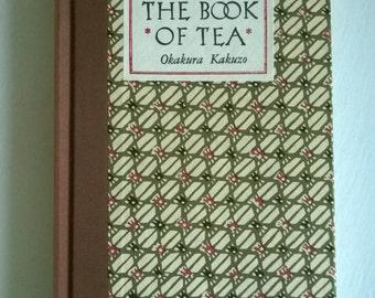 SALE The Book of Tea by Okakura Kakuzo --- Vintage Japanese Teaism Book --- For Tea Lovers & Book Collectors Zen and Taoism Secular Essay