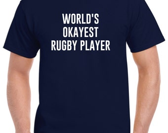 Rugby Shirt-World's Okayest Rugby Player Gift