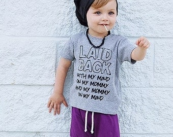 LAID BACK Mind on my Mommy Kids Baby Bodysuit or Toddler T Shirt Tank Top Raglan