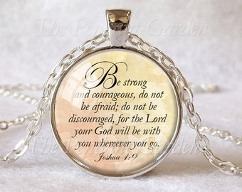 JOSHUA 1:9 SCRIPTURE PENDANT Encouragement Pendant Bible Quote Jewelry Bible Verse Pendant Courage Strength Christian Gift Faith Hope