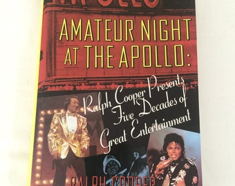 Amateur Night At The Apollo Ralph Cooper Presents Five Decades of Great Entertainment Hardcover Book