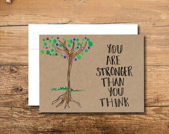 Unique Encouragement Card -  You Are Stronger Than You Think