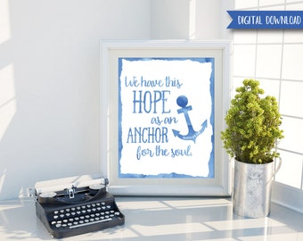 Anchor Decor - Bible Verse Wall Art - Scripture Art - Christian Wall Art - Anchor Print - Bible Verse Print - Nautical Decor