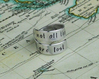 Not All Those Who Wander Are Lost Aluminum Wrap Ring