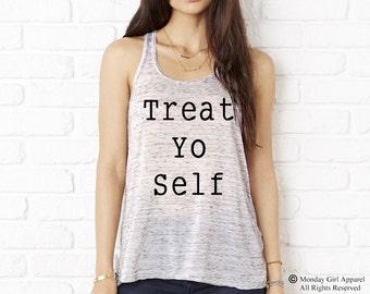 Treat YO Self Flowy Bella Tank Top Shirt