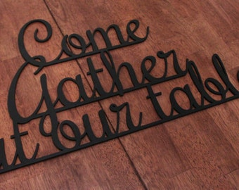 Come Gather At Our Table - Wooden Wall Sign