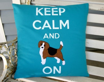 Keep Calm and Beagle On - Applique Throw Pillow Cover