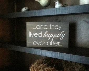 Wood Wedding Sign Carved Plaque Fairytale Wedding they lived happily ever after Reception Table Decor Rustic Wedding Decorations Bride Gifts