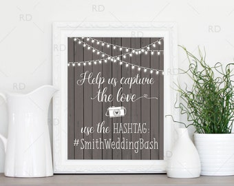 Wedding Hashtag Sign PRINTABLE Art / Custom wedding hashtag / Rustic Wedding Printable / Hashtag Printable / Wedding Hashtag Print Sign