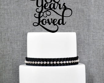 80 Years Loved Birthday Cake Topper, Elegant 80th Anniversary Cake Topper, 80th Cake Topper- (T245-80)