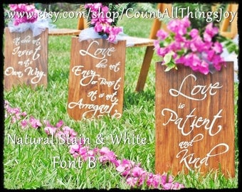 "Set of 8, Custom color, 1 Corinthians 13 Aisle Sign,  ""Love is Patient"" ""Love Never Fails"", for Wedding, handpainted decorative wood sign"