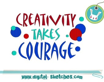 Quote Embroidery Design Matisse 4 Sizes INSTANT DOWNLOAD Matisse Creativity takes Courage