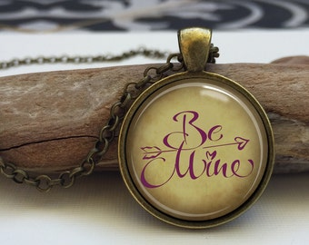 Be mine necklace. Inspirational words necklace. Love words pendant jewelry. Valentine's Day Gift