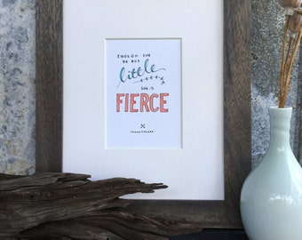 Little but Fierce - Illustrated Shakespeare Quote