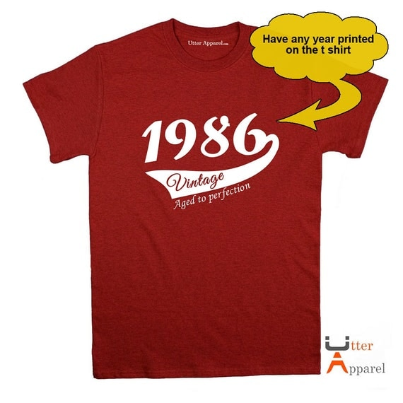 Birthday Gift For Men - Choose the year to be printed - Vintage Aged To Perfection t-shirt