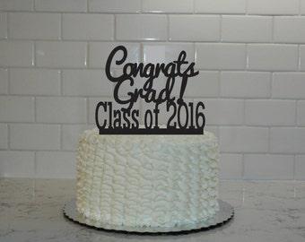 Graduation Cake Topper - class of 2016 - congrats grad - graduation party - graduation decor - graduate - high school graduation