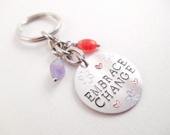 "Embrace Change Key Chain - ""Embrace Change"" Metal Stamped Aluminum Beaded Key Chain"