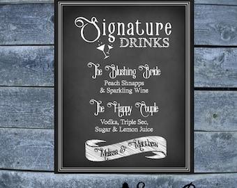 Signature Drink Sign - Printable - Chalkboard Wedding Signature Drink 8x10 - DIGITAL