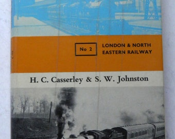 Locomotives at the Grouping No 2 London & North Eastern Railways 1966 1st Ed