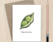 Peas Be Mine - A2 Greeting Card