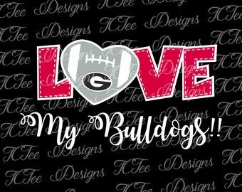 Love My Georgia Bulldogs - College Football SVG File - Vector Design Download - Cut File