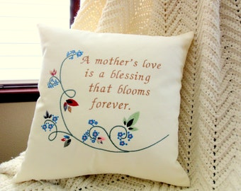 Pillow, Embroidered Pillow, Quote Pillow, Sayings Pillow, Words Pillow, Mother Pillow, Gift for Mom, Mother Gift, Mother's Day Gift