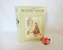 The Water Babies by Charles Kingsley / Facsimile of 1915 Edition Illustrated by W Heath Robinson / 1975 Constable and Co. / Superb Condition