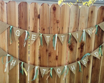 Gettin' Hitched - Burlap Banner