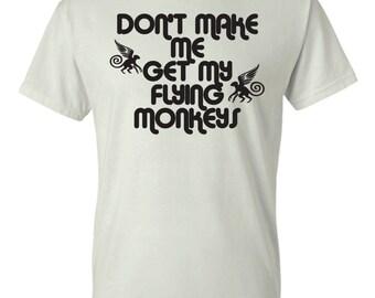 Don't make me get my flying monkeys