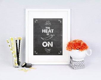 Kitchen pun, The heat is on, jalapeno, hot pepper, peperoni quote, printable, pepper quote, pepper printable, funny kitchen print, heat