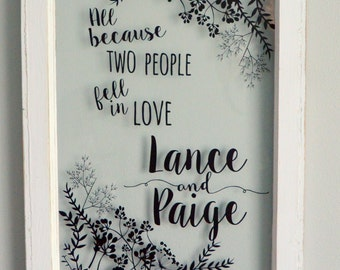 Personalized antique window-All because two people fell in love